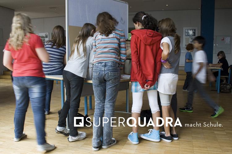 SUPERQUADRA macht Schule